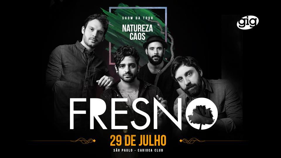 Fresno toca no Carioca Club em Julho
